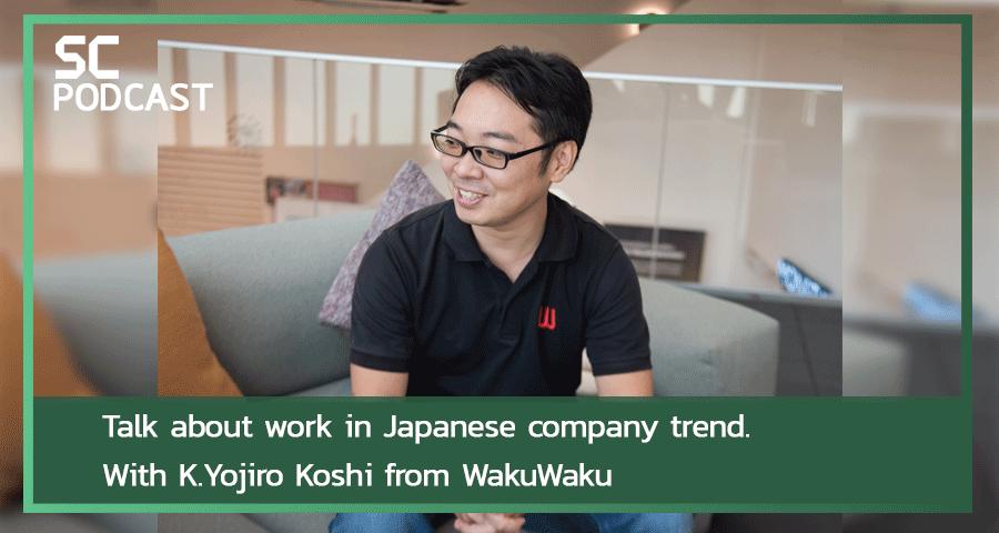 K.YOJIRO KOSHI FROM WAKUWAKU